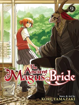 cover image of The Ancient Magus' Bride, Volume 9