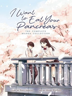 cover image of I Want to Eat Your Pancreas
