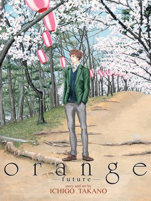 cover image of orange, Volume 6 -future-