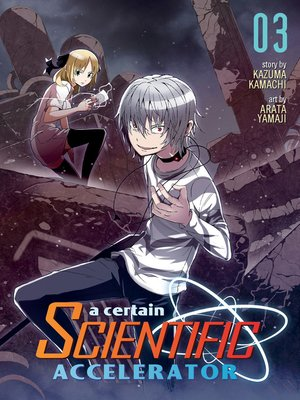 cover image of A Certain Scientific Accelerator, Volume 3
