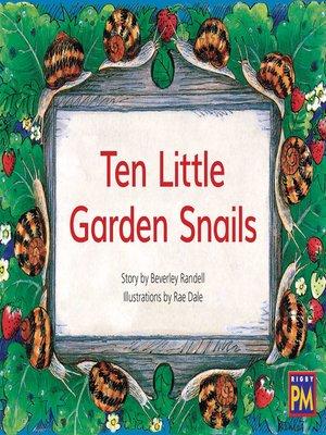 cover image of Ten Little Garden Snails