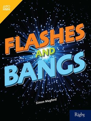 cover image of Flashes and Bangs