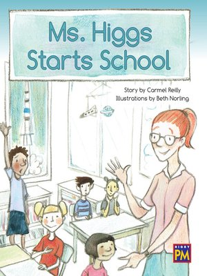 cover image of Ms. Higgs Starts School
