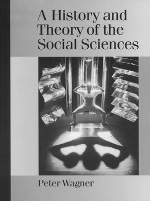 cover image of A History and Theory of the Social Sciences