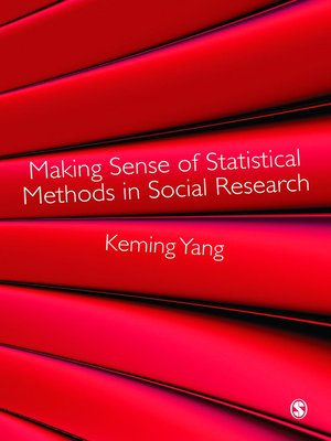 cover image of Making Sense of Statistical Methods in Social Research
