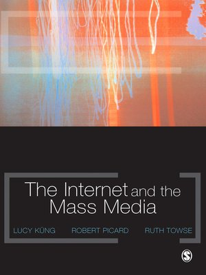 cover image of The Internet and the Mass Media