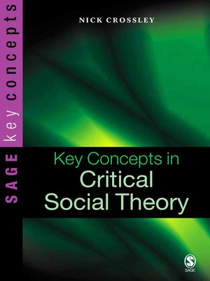 cover image of Key Concepts in Critical Social Theory