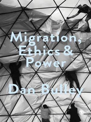 cover image of Migration, Ethics and Power