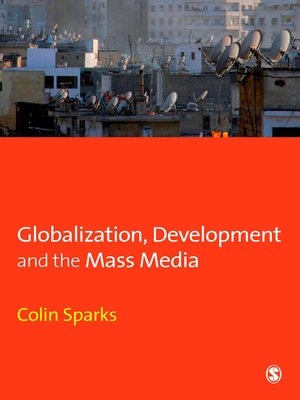 cover image of Globalization, Development and the Mass Media
