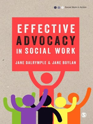 cover image of Effective Advocacy in Social Work