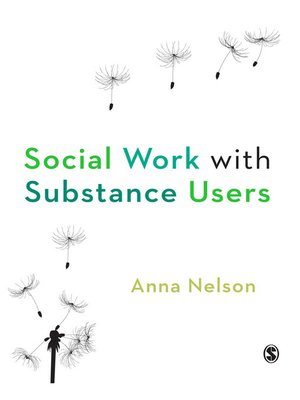 cover image of Social Work with Substance Users