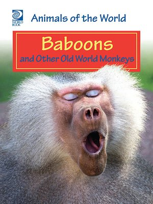cover image of Baboons and Other Old World Monkeys
