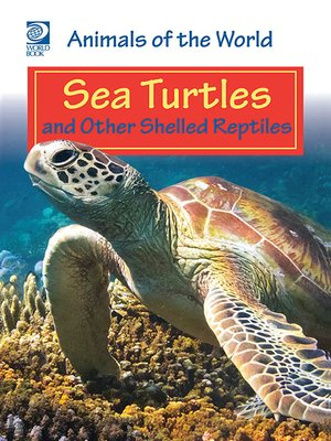 cover image of Sea Turtles and Other Shelled Reptiles