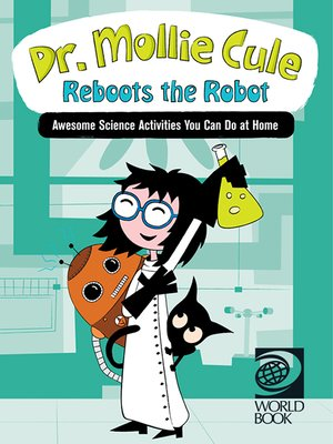 cover image of Dr. Mollie Cule Reboots the Robot