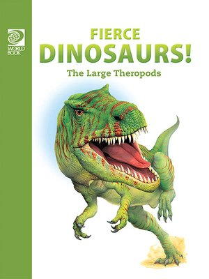 cover image of Fierce Dinosaurs: The Large Theropods