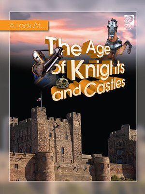 cover image of The Age of Knights and Castles