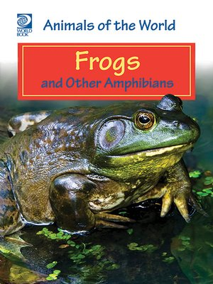 cover image of Frogs and Other Amphibians
