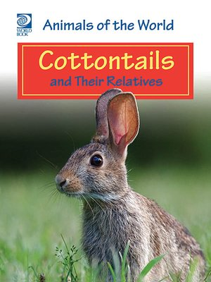 cover image of Cottontails and Their Relatives