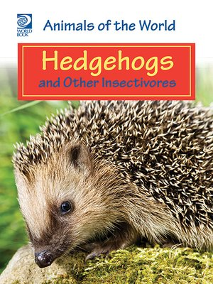 cover image of Hedgehogs and Other Insectivores
