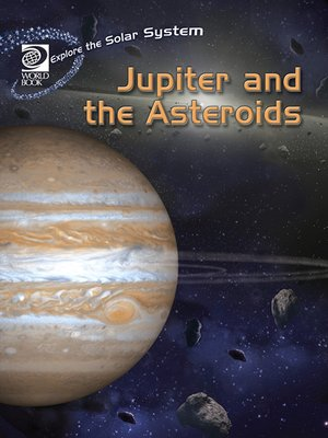 cover image of Jupiter and the Asteroids
