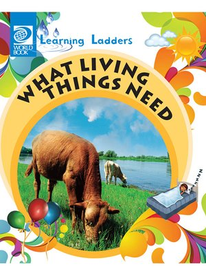 cover image of What Living Things Need
