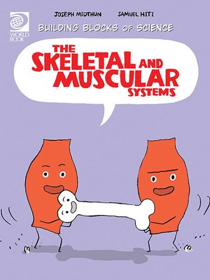cover image of The Skeletal and Muscular Systems