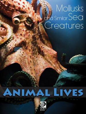 cover image of Mollusks and Similar Sea Creatures