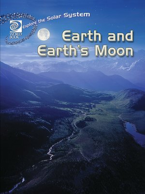 cover image of Earth and Earth's Moon