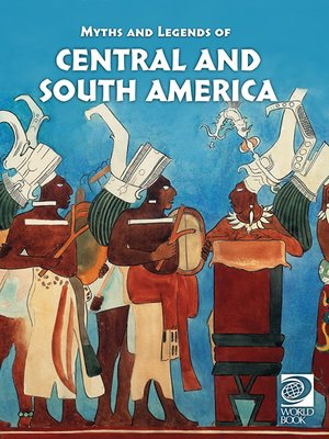 cover image of Myths and Legends of Central and South America