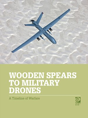 cover image of Wooden Spears to Military Drones