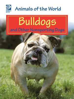 cover image of Bulldogs and Other Nonsporting Dogs