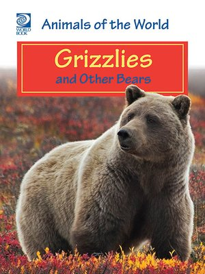 cover image of Grizzlies and Other Bears