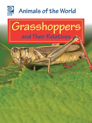 cover image of Grasshoppers and Their Relatives