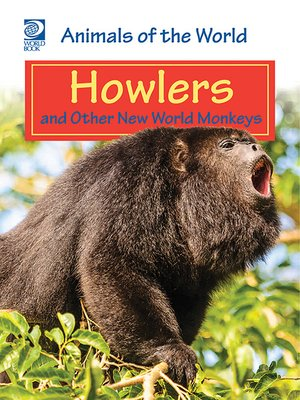 cover image of Howlers and Other New World Monkeys
