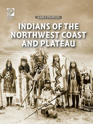 cover image of Indians of the Northwest Coast and Plateau
