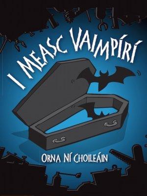 cover image of I Measc Vaimpiri