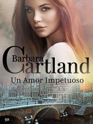 cover image of Un Amor Impetuoso