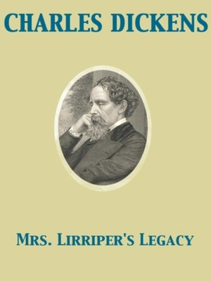 cover image of Mrs. Lirriper's Legacy