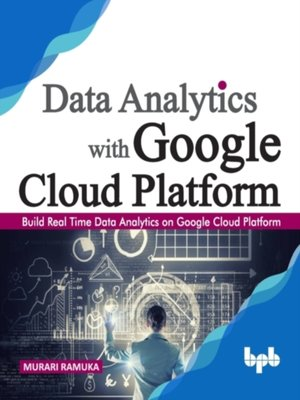 cover image of Data Analytics with Google Cloud Platform