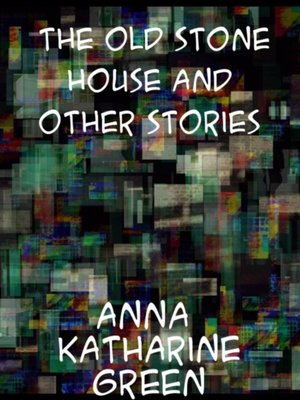 cover image of Old Stone House and Other Stories
