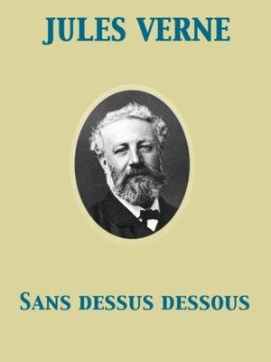 cover image of Sans dessus dessous