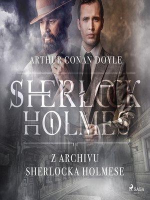 cover image of Z archivu Sherlocka Holmese