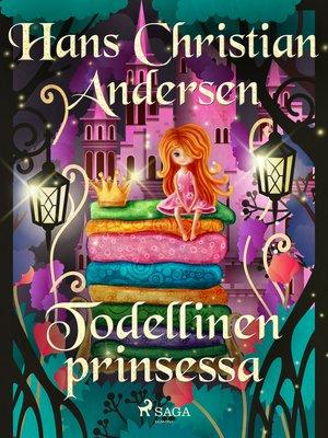 cover image of Todellinen prinsessa
