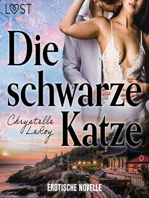 cover image of Die schwarze Katze--Erotische Novelle