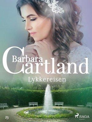 cover image of Lykkereisen