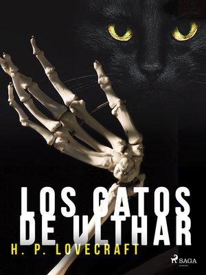 cover image of Los gatos de Ulthar