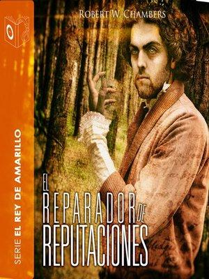 cover image of El reparador de reputaciones--Dramatizado