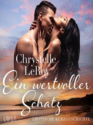 cover image of Ein wertvoller Schatz--erotische Kurzgeschichte