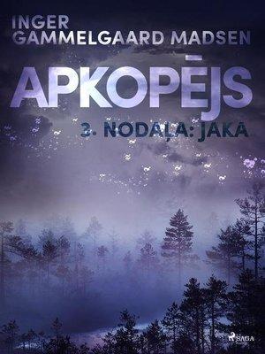 "cover image of Apkopējs, 3. nodaļa ""Jaka"""