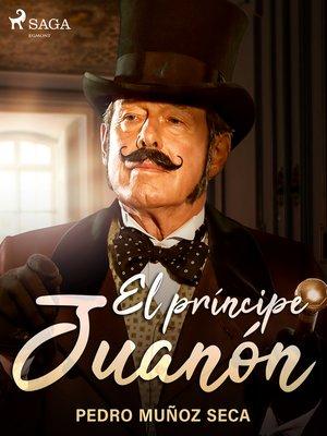 cover image of El príncipe Juanón